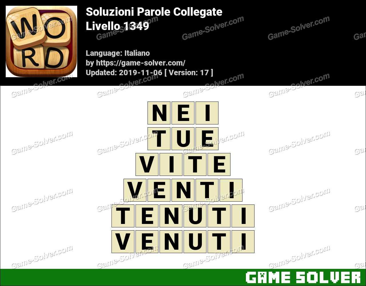 Soluzioni Parole Collegate Livello 1349