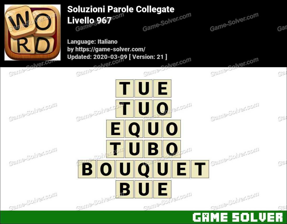 Soluzioni Parole Collegate Livello 967
