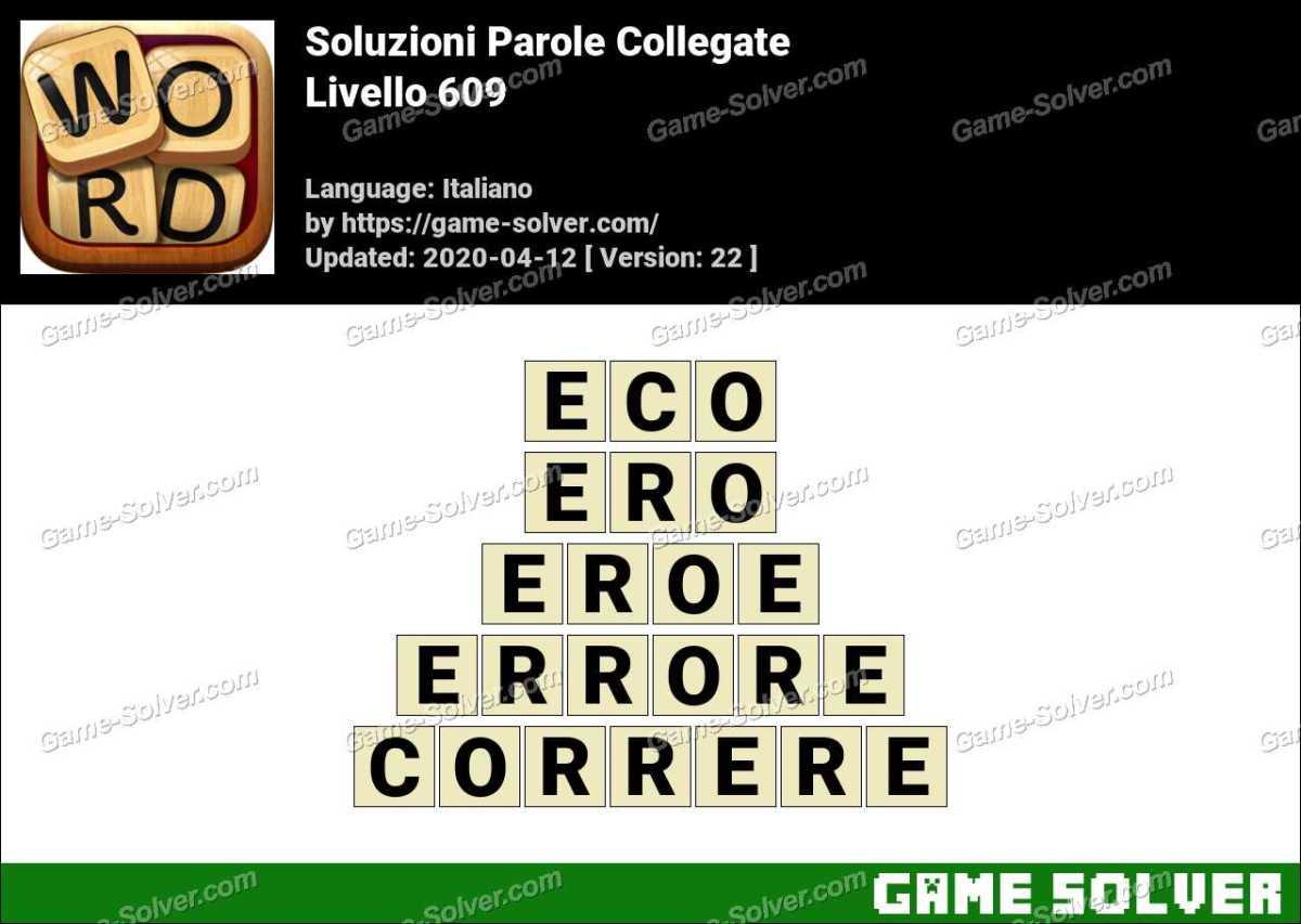 Soluzioni Parole Collegate Livello 609