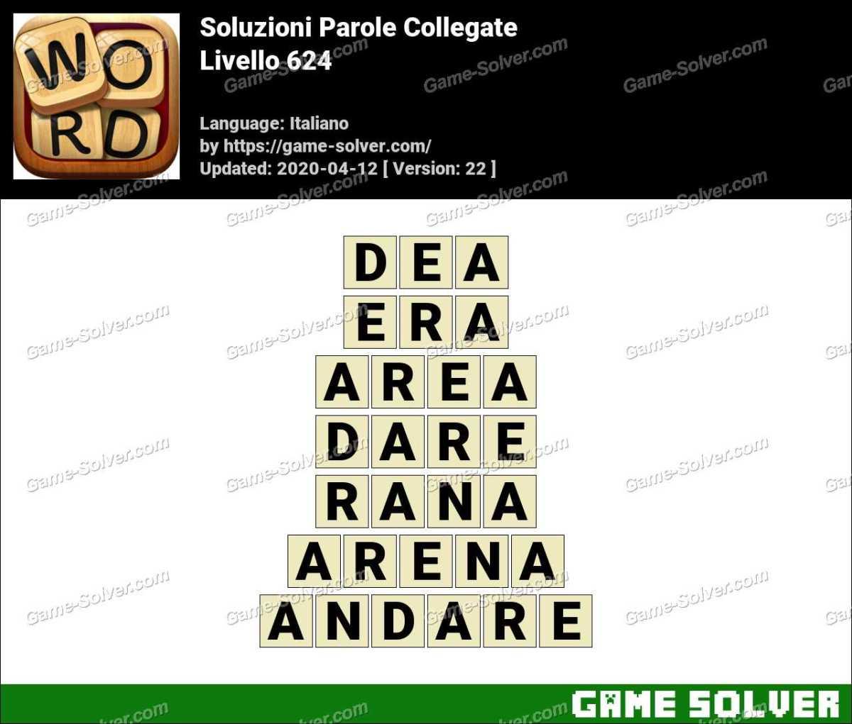 Soluzioni Parole Collegate Livello 624