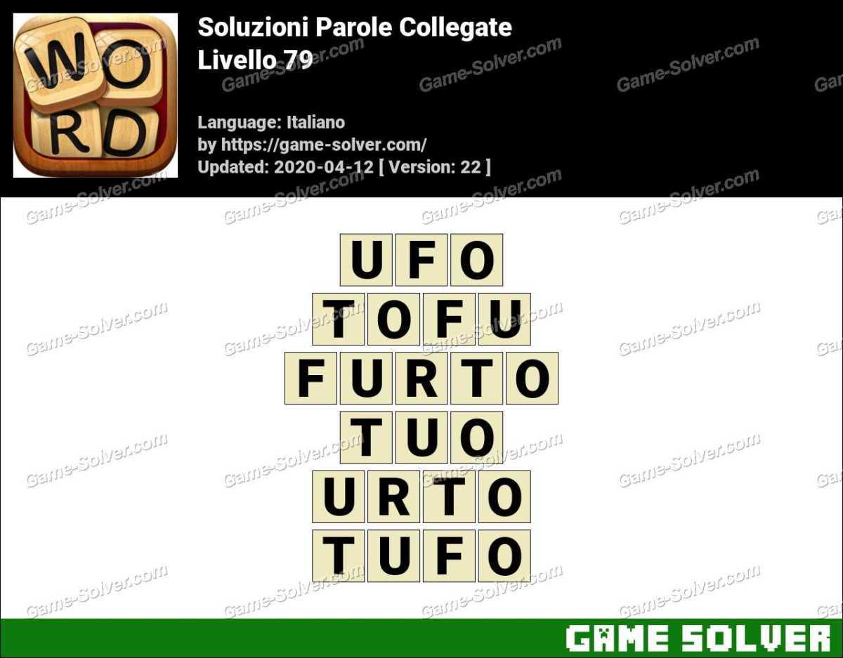 Soluzioni Parole Collegate Livello 79
