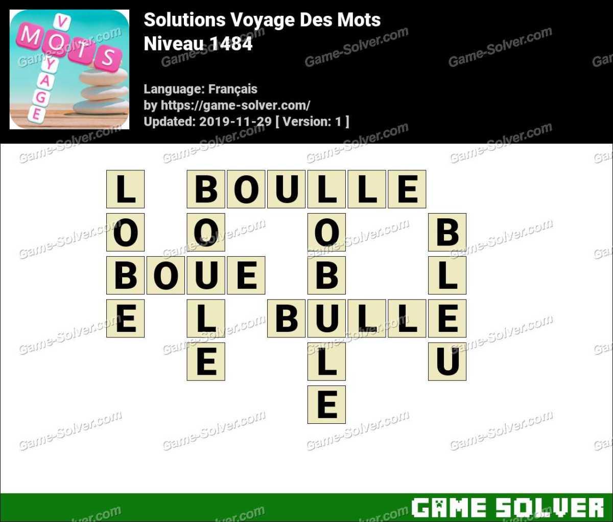 Solution Voyage Des Mots Niveau 1484