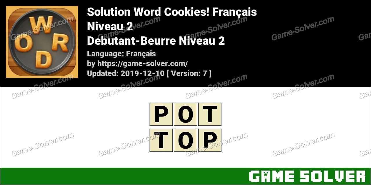 Solution Word Cookies Debutant-Beurre Niveau 2