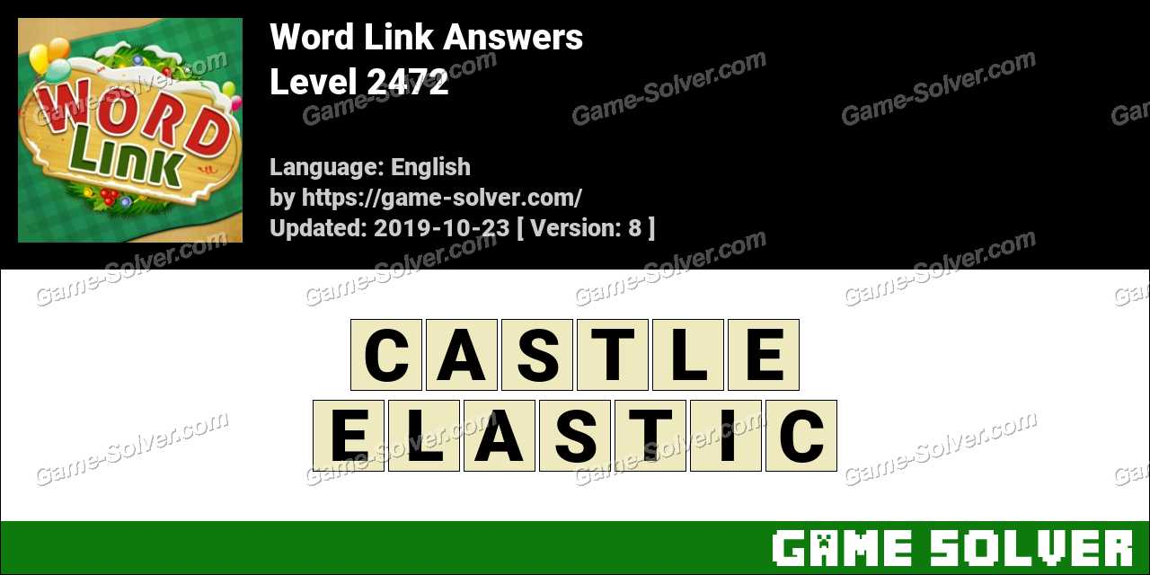 Word Link Level 2472 Answers