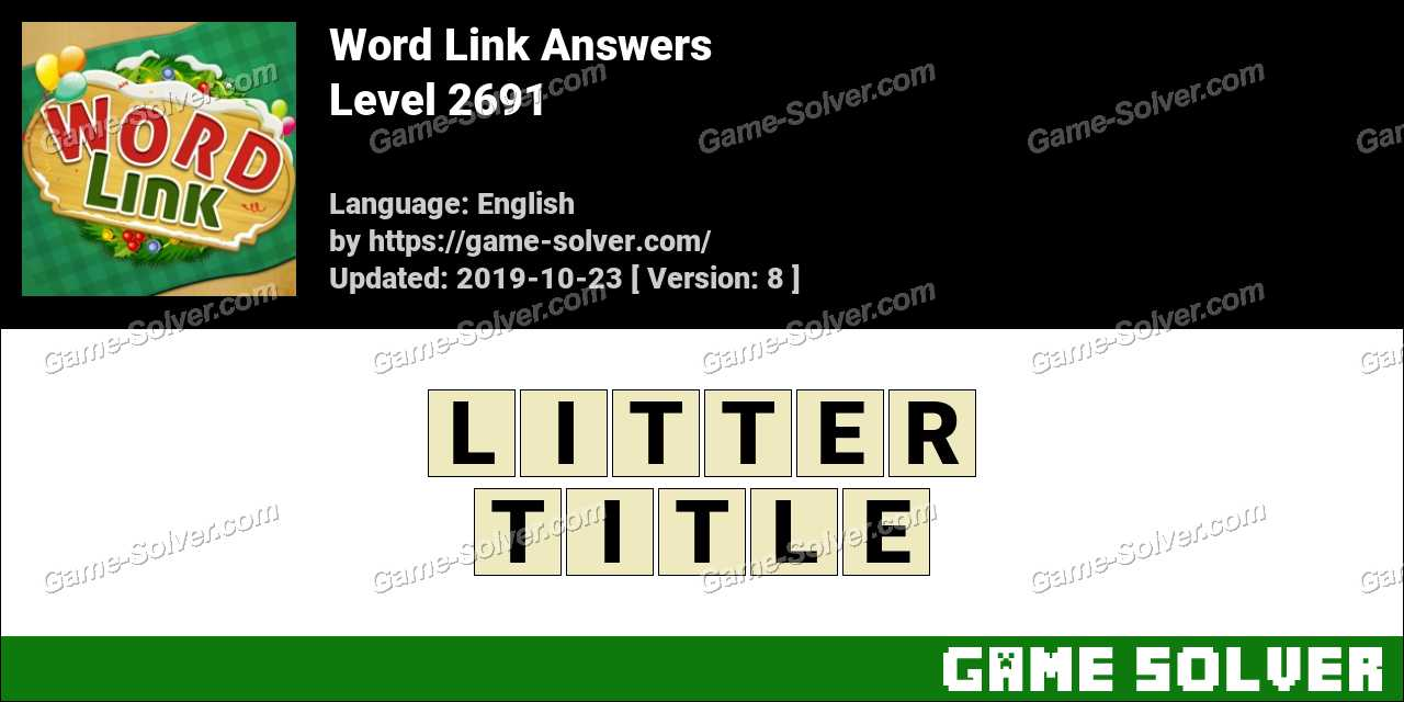 Word Link Level 2691 Answers