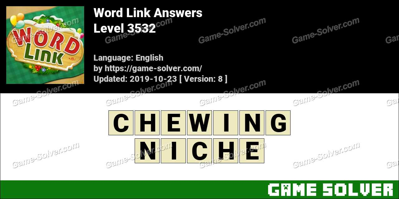 Word Link Level 3532 Answers