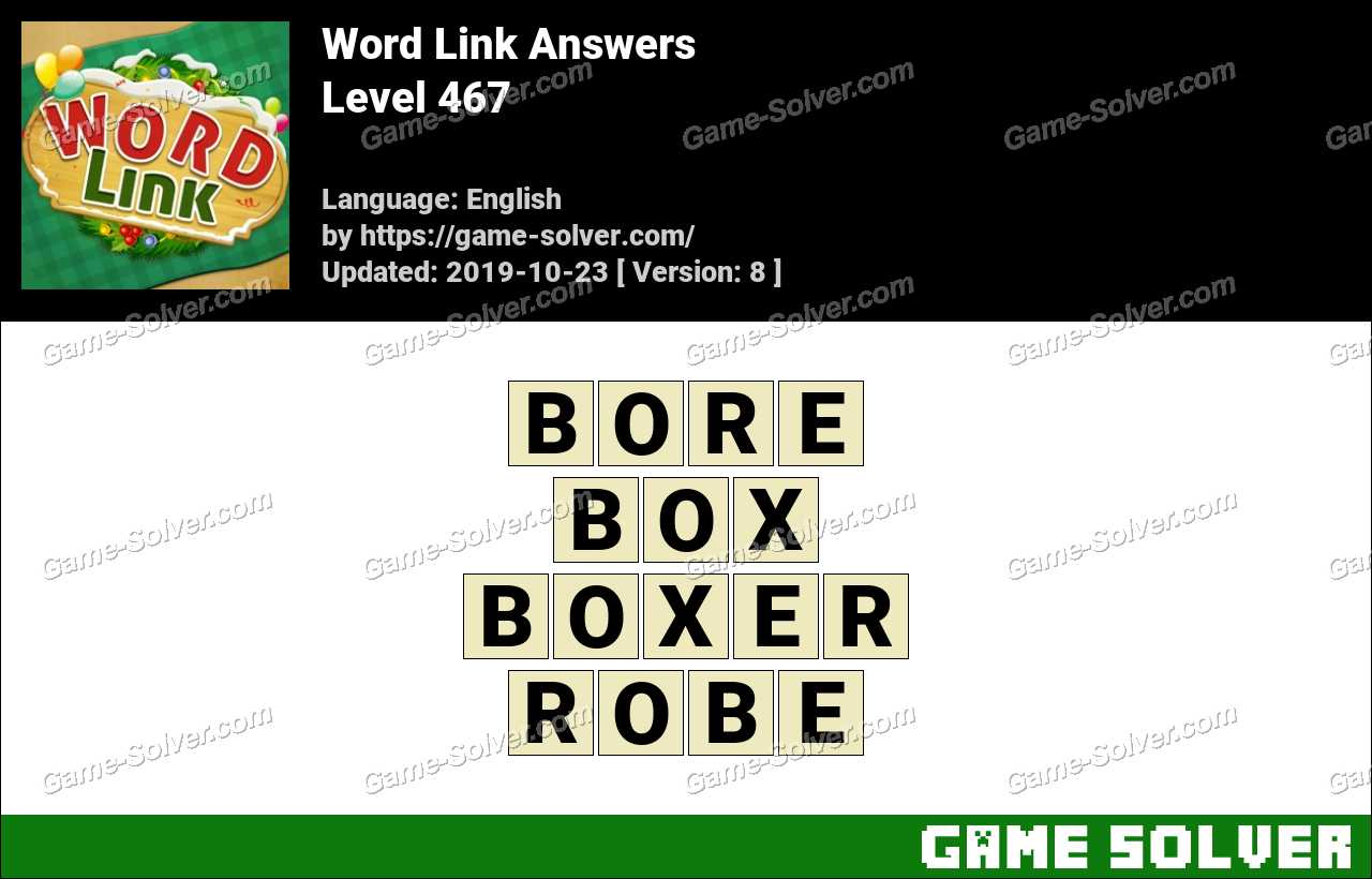 Word Link Level 467 Answers