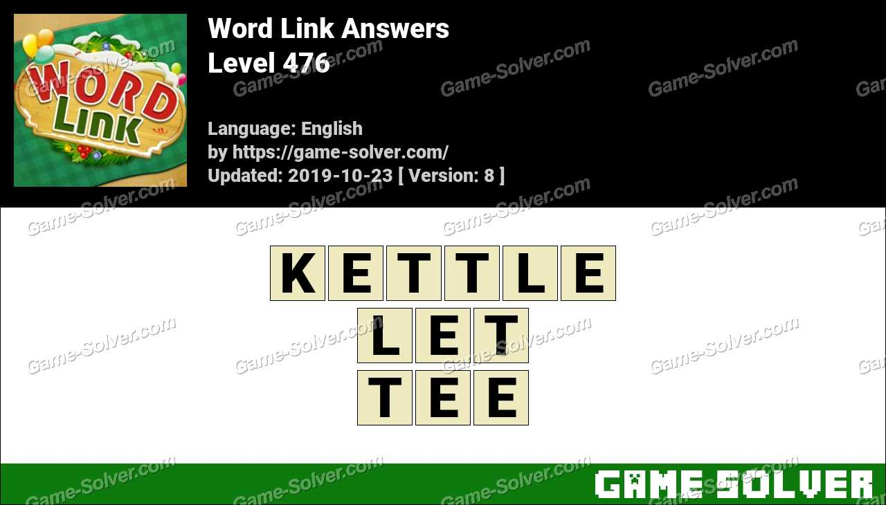 Word Link Level 476 Answers