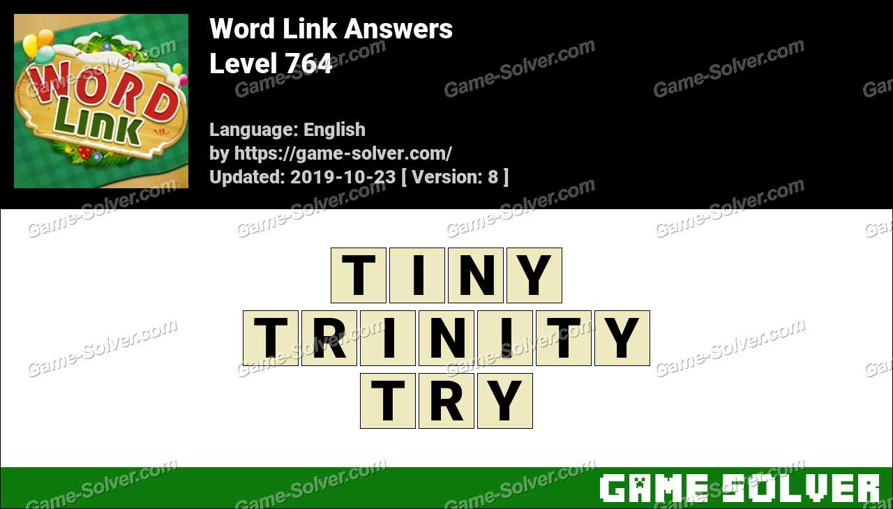 Word Link Level 764 Answers