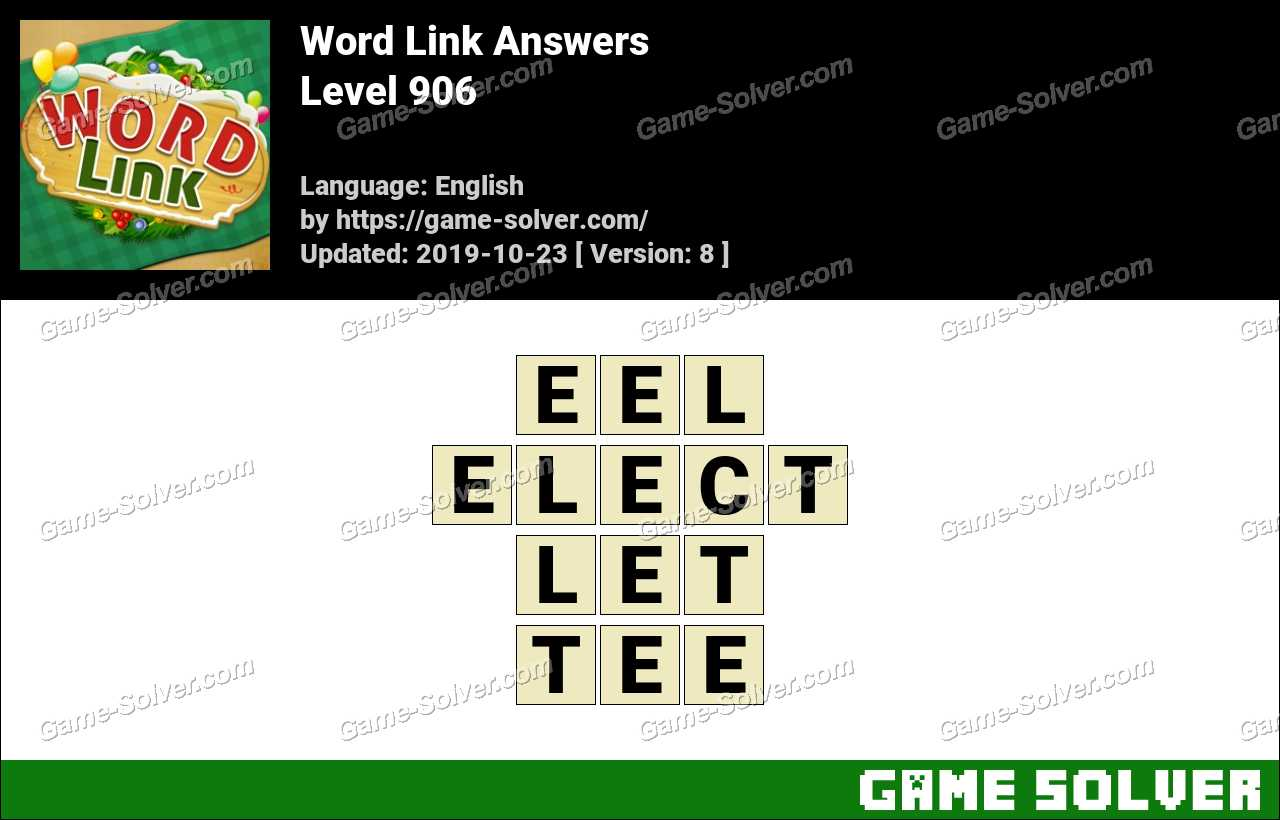 Word Link Level 906 Answers