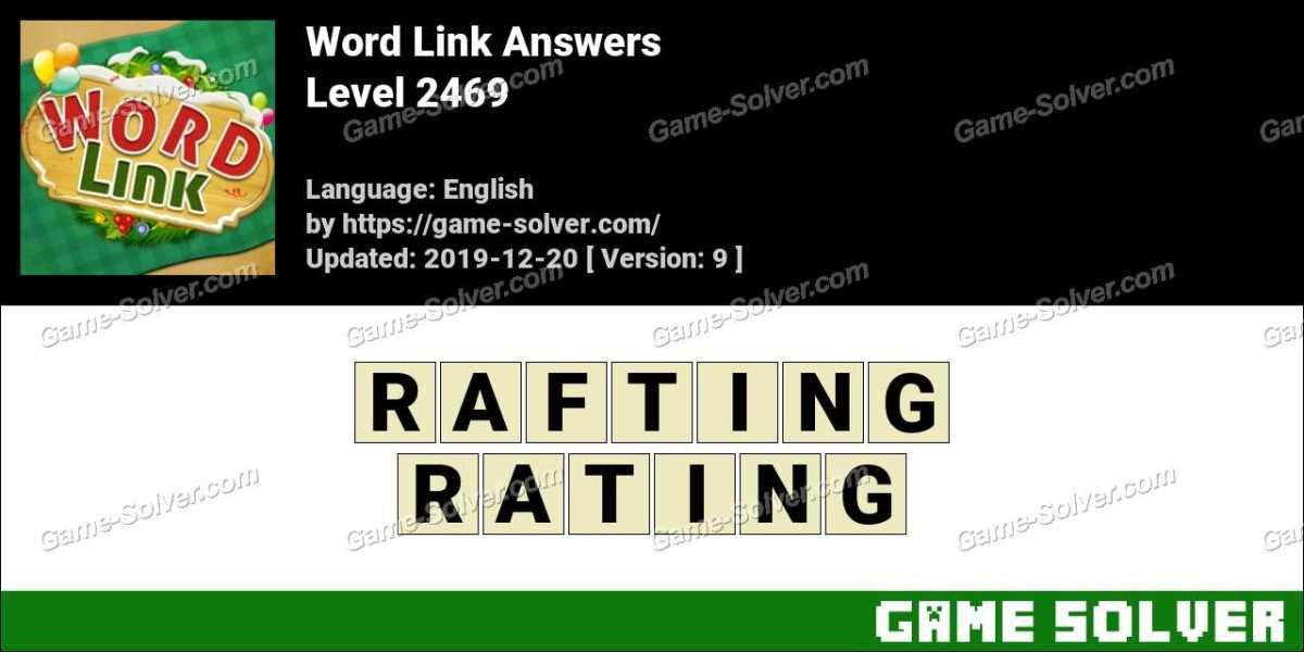 Word Link Level 2469 Answers
