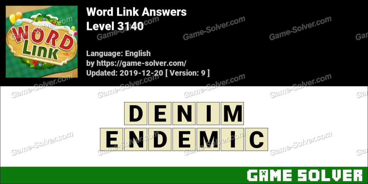 Word Link Level 3140 Answers