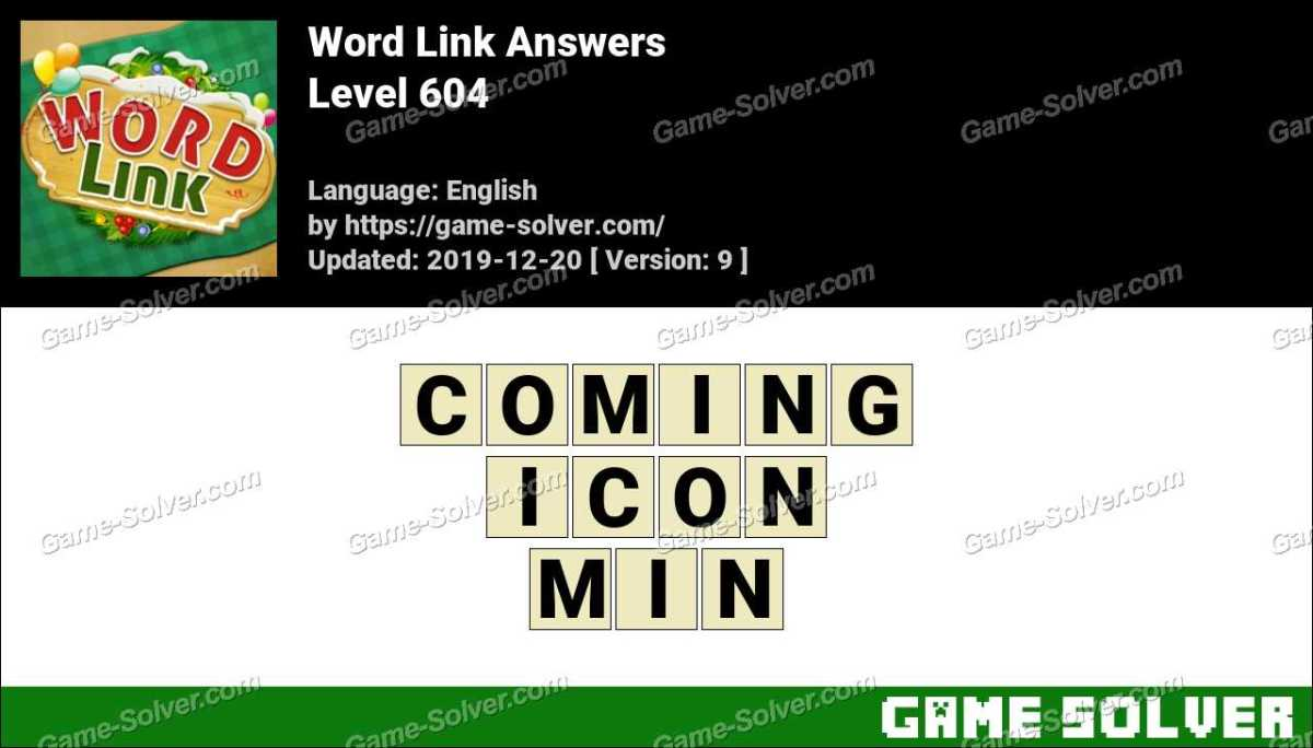 Word Link Level 604 Answers