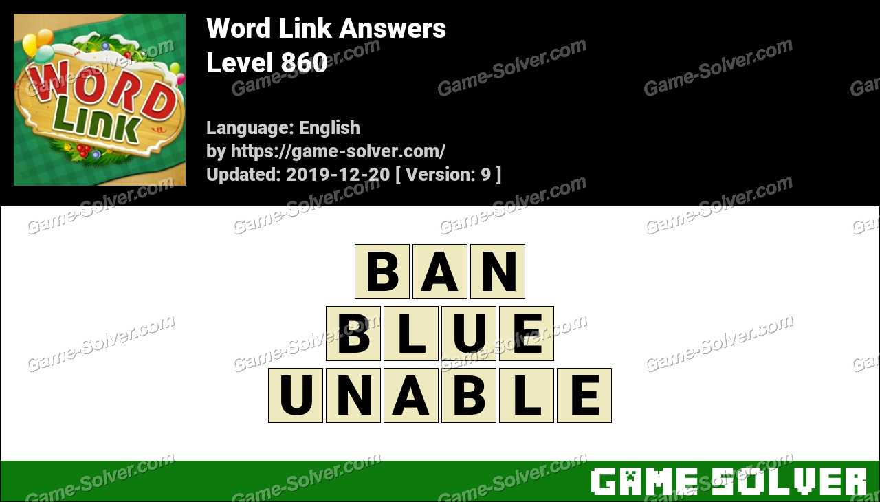 Word Link Level 860 Answers
