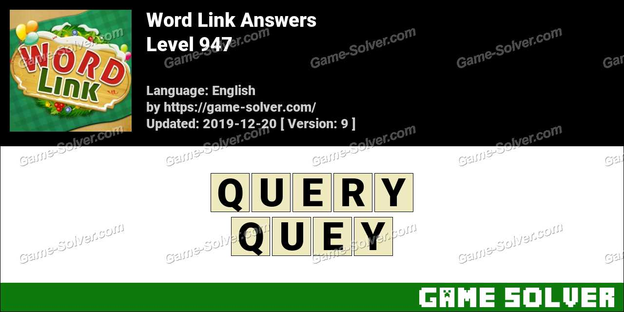 Word Link Level 947 Answers