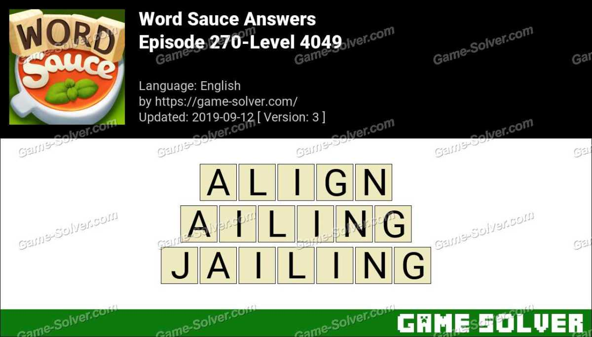 Word Sauce Episode 270-Level 4049 Answers