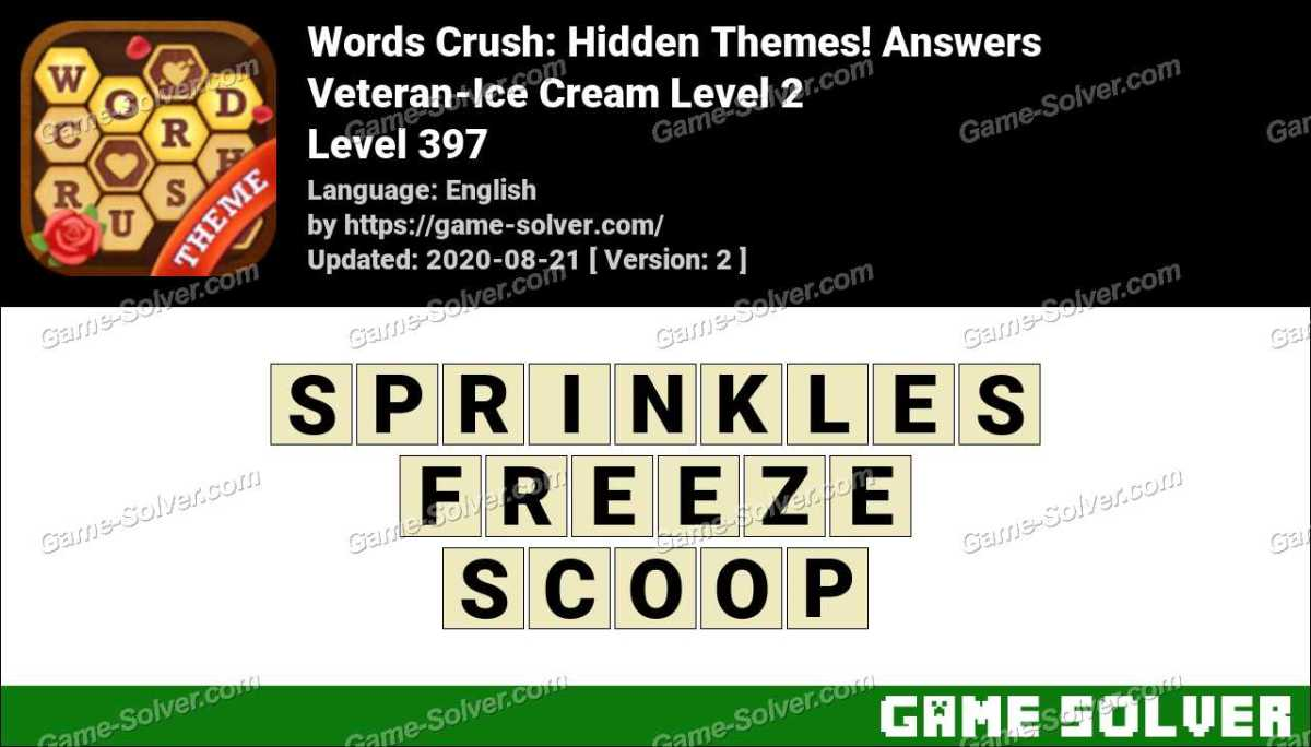Words Crush Veteran-Ice Cream Level 2 Answers