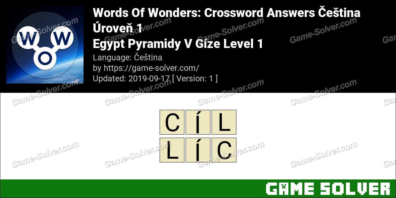 Words Of Wonders Egypt Pyramidy V Gíze Level 1 Answers