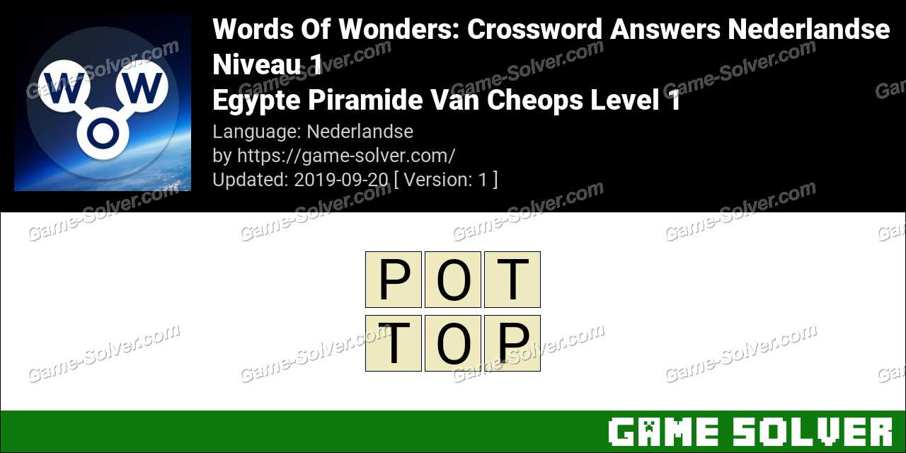 Words Of Wonders Egypte Piramide Van Cheops Level 1 Answers
