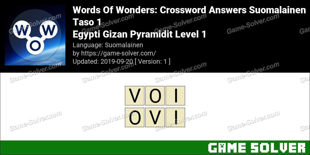 Words Of Wonders Egypti Gizan Pyramidit Level 1 Answers