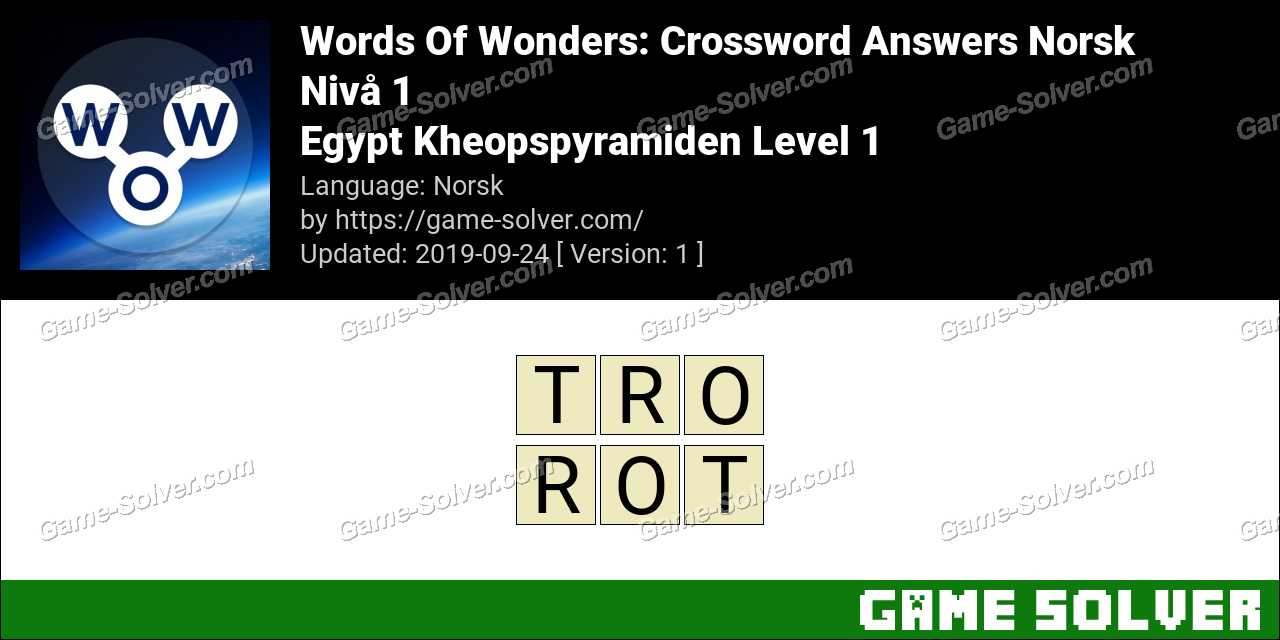 Words Of Wonders Egypt Kheopspyramiden Level 1 Answers