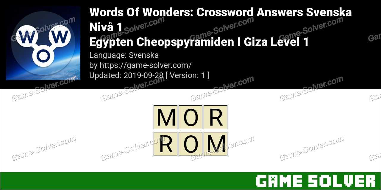 Words Of Wonders Egypten Cheopspyramiden I Giza Level 1 Answers