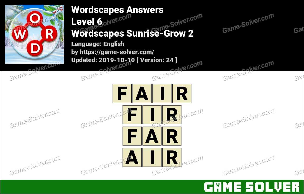 Wordscapes Sunrise-Grow 2 Answers