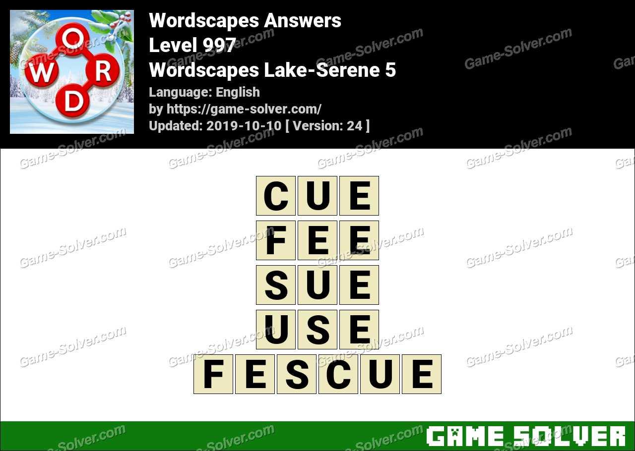 Wordscapes Lake-Serene 5 Answers