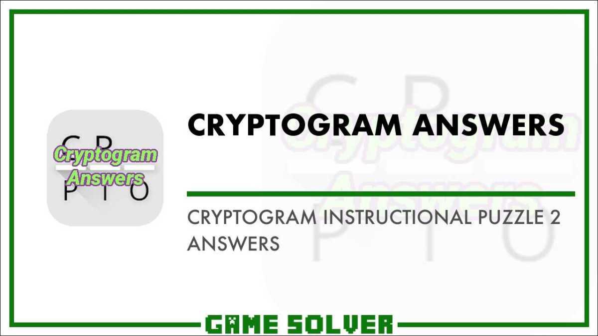 Cryptogram Instructional Puzzle 2 Answers