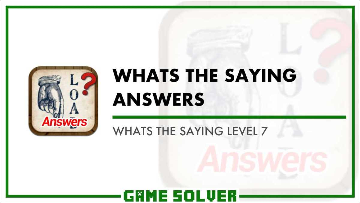 What's the Saying Variety 2 Answers