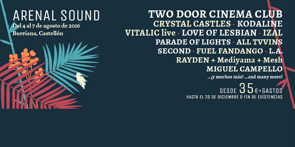 Arenal Sound: 4-7 August, Valencia, Spain