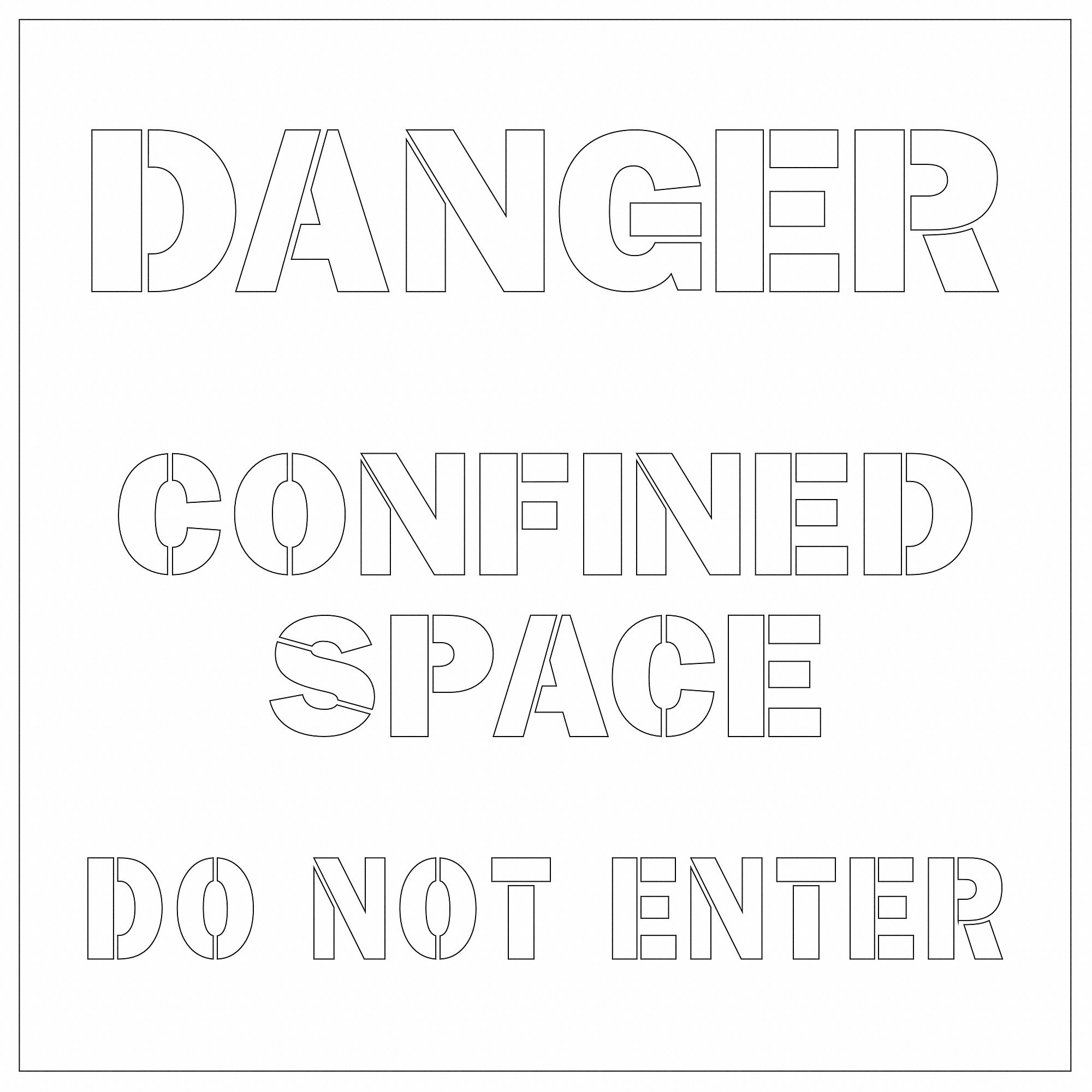 ELECTROMARK Stencil, Danger Confined Space Do Not Enter, 3