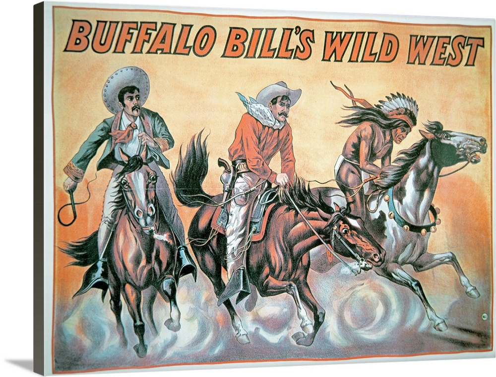 poster for buffalo bill s 1846 1917 wild west show 1898 solid faced canvas print