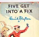 Enid Blyton's Famous Five book Five Get Into a Fix