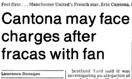Eric Cantona's kung fu-kick at 20: Guardian reports from