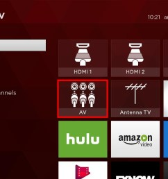 from the home screen and using the tcl roku remote navigate to the av tile  [ 1280 x 720 Pixel ]