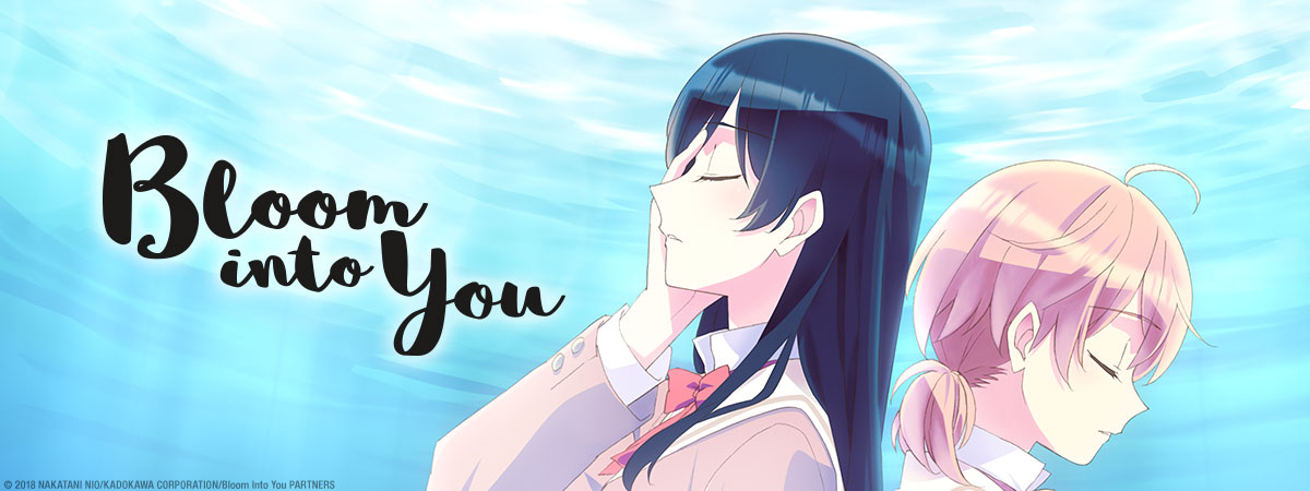 Stream Bloom Into You