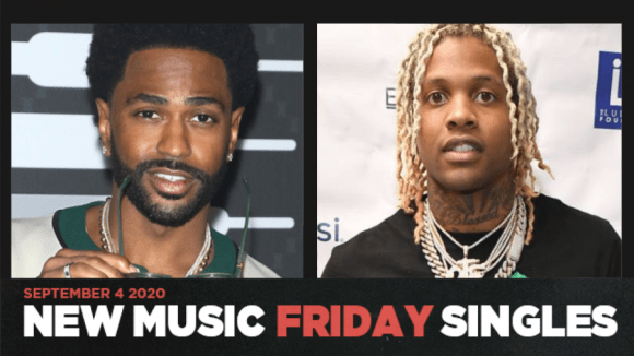 New Music Friday - New Singles From Big Sean & Travis Scott, Lil Durk, NBA Youngboy & Snoop, SZA & More