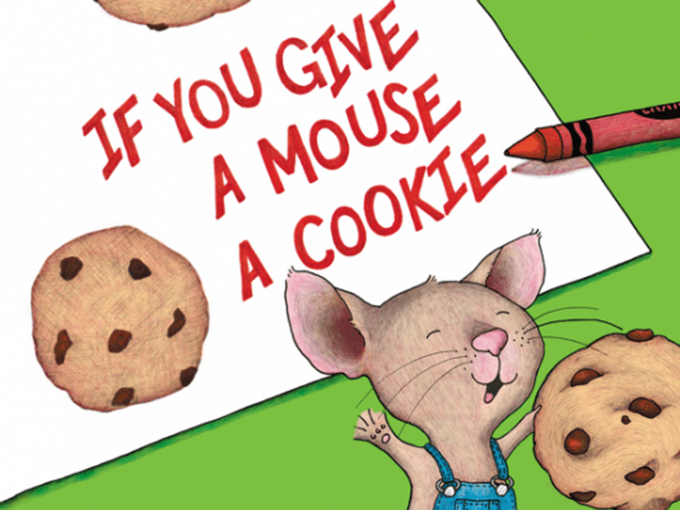 The Secret Political Message In If You Give A Mouse A