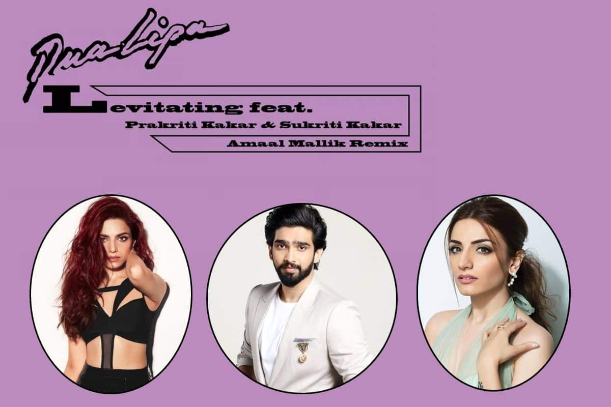 'This Is The Best'! Fans Are Loving Indian Remix of Levitating As Dua Lipa Collaborates With Amaal Mallik, Prakriti Kakar & Sukriti Kakar