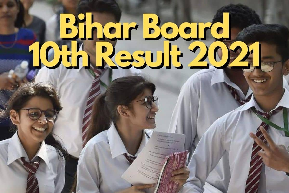 Bihar Board 10th Result 2021: BSEB Matric Results DECLARED