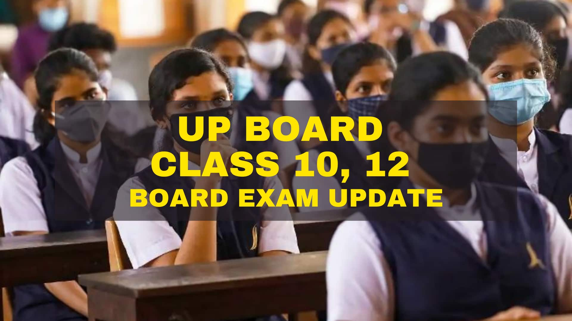 BIG Decision on UP Board Class 10, 12 Exams Soon. What Students MUST Know