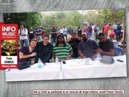 Vali și Cristi au participat chiar în prima zi la un concurs de trupe indiene numit Power Chords, în calitate de membrii ai juriului
