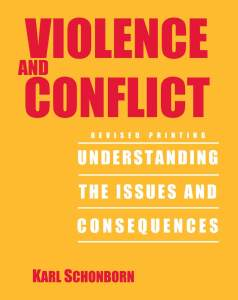 Yellow-orange book cover for 2nd Edition of Schonborn's Violence & Conflict.