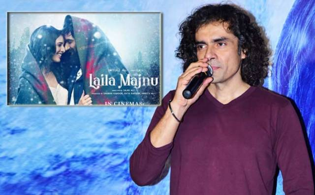 """Laila Majnu"" is a dangerous film to make: Imtiaz Ali"