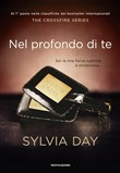 Nel profondo di te. The crossfire series Vol. 3