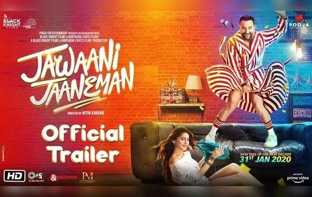 'Jawani Jaaneman' trailer, Saif's brilliant style