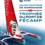 Salon Nautique de Normandie – Trophée du Port de Fécamp 2013
