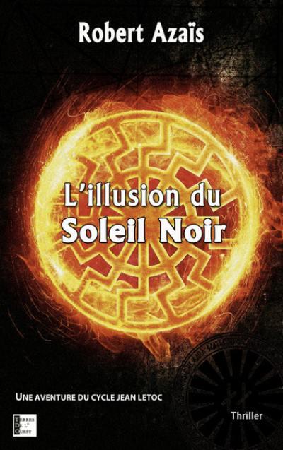 Le Cycle Du Soleil Noir Tome 2 : cycle, soleil, Livre, L'illusion, Soleil, noir,, Aventure