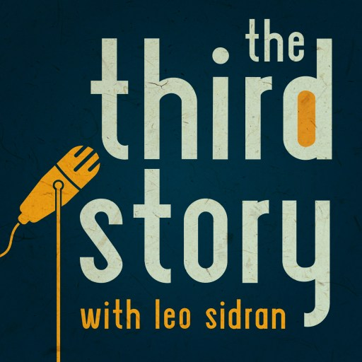 The Third Story Podcast with Leo Sidran
